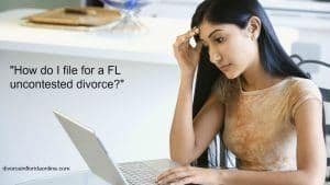 How to file for a Florida uncontested divorce